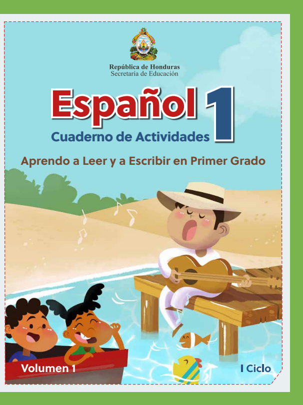 Cuaderno de Actividades de Español Primer 1 Grado Honduras Volumen 1