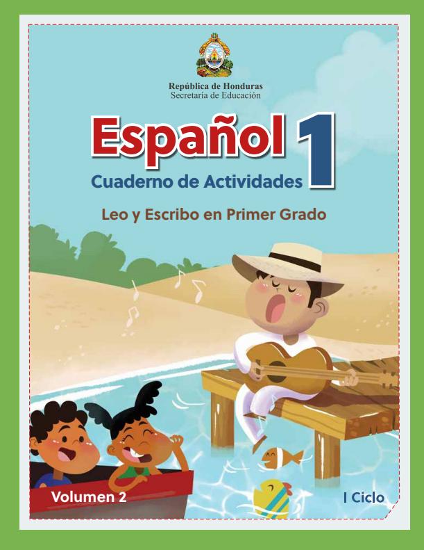 Cuaderno de Actividades de Español Primer 1 Grado Honduras Volumen 2