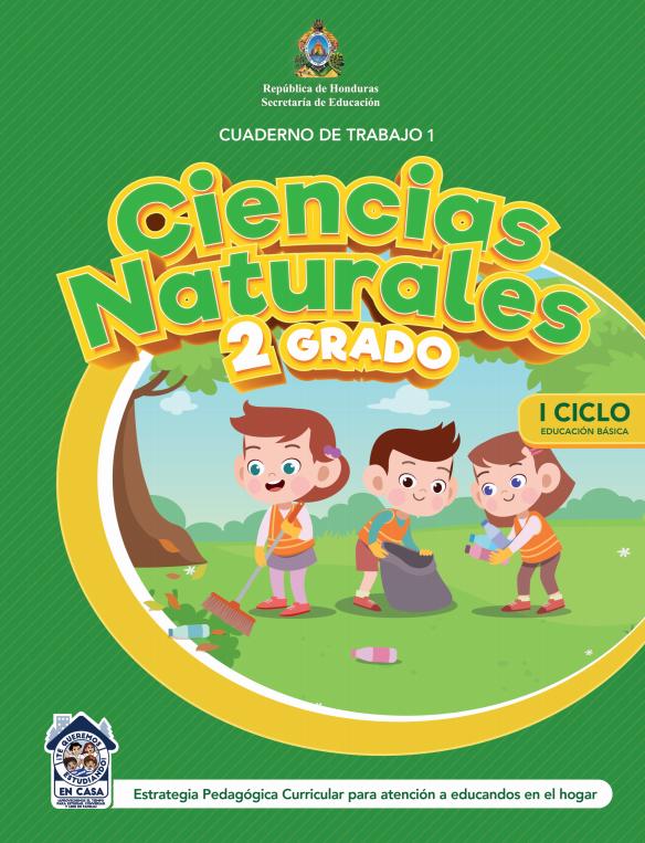 Cuaderno de Trabajo 1 Ciencias Naturales 2 Segundo Grado Honduras