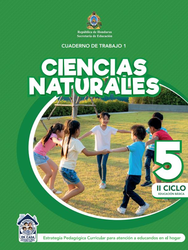 Cuaderno de Trabajo 1 Ciencias Naturales 5 Quinto Grado para Honduras