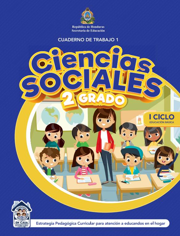 Cuaderno de Trabajo 1 Ciencias Sociales 2 Segundo Grado Honduras