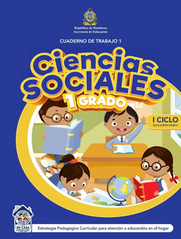 Cuaderno de Trabajo 1 Ciencias Sociales Primer 1 Grado Honduras