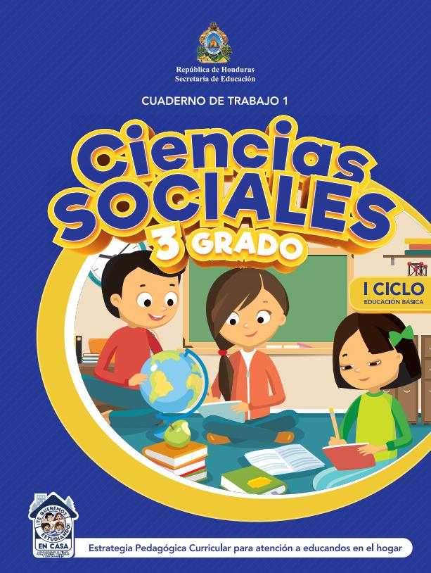 Cuaderno de Trabajo 1 Ciencias Sociales de Tercer 3 Grado Honduras
