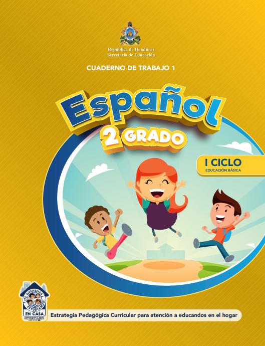 Cuaderno de Trabajo 1 Español 2 Segundo Grado Honduras