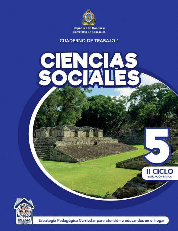 Cuaderno de Trabajo 1 de Ciencias Sociales 5 Quinto Grado Honduras