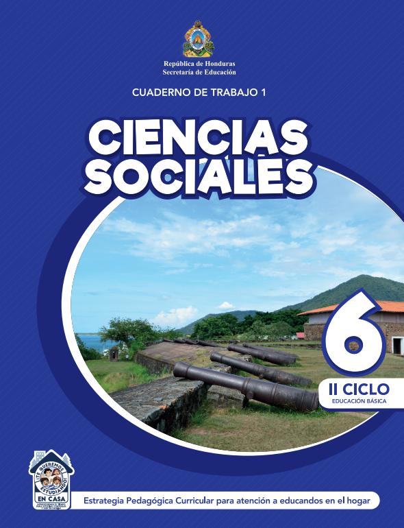 Cuaderno de Trabajo 1 de Ciencias Sociales 6 Sexto Grado Honduras 2021