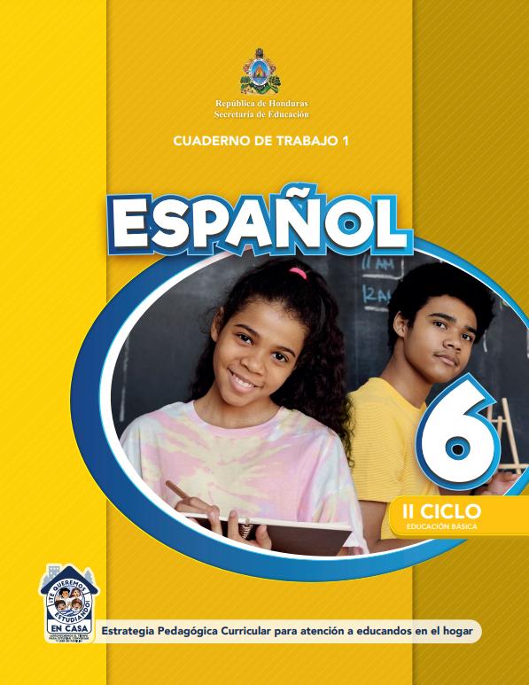 Cuaderno de Trabajo 1 de Español 6 Sexto Grado Honduras 2021