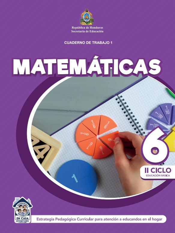 Cuaderno de Trabajo 1 de Matematicas 6 Sexto Grado Honduras 2021
