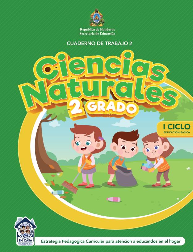 Cuaderno de Trabajo 2 Ciencias Naturales 2 Segundo Grado Honduras