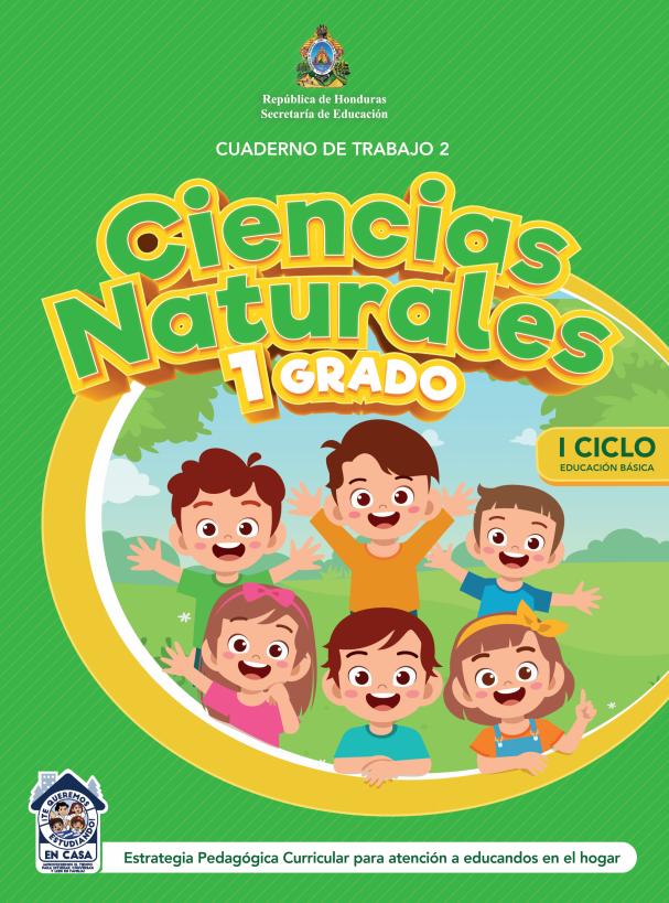 Cuaderno de Trabajo 2 Ciencias Naturales Primer 1 Grado Honduras