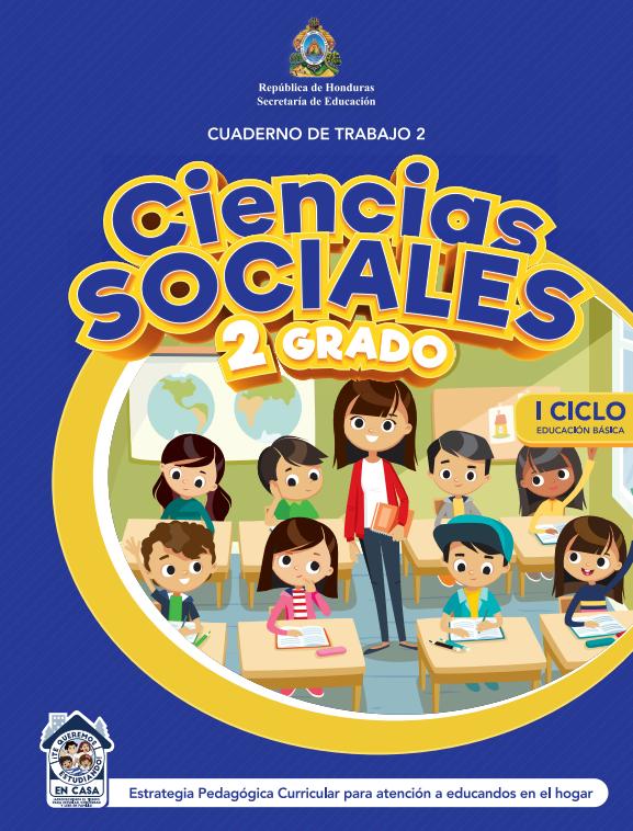 Cuaderno de Trabajo 2 Ciencias Sociales 2 Segundo Grado Honduras