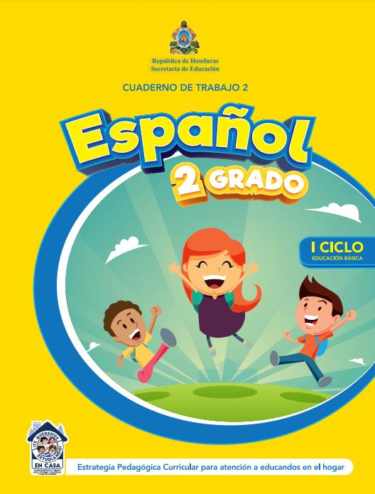 Cuaderno de Trabajo 2 Español 2 Segundo Grado Honduras