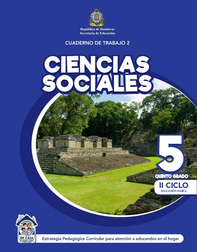 Cuaderno de Trabajo 2 de Ciencias Sociales 5 Quinto Grado Honduras