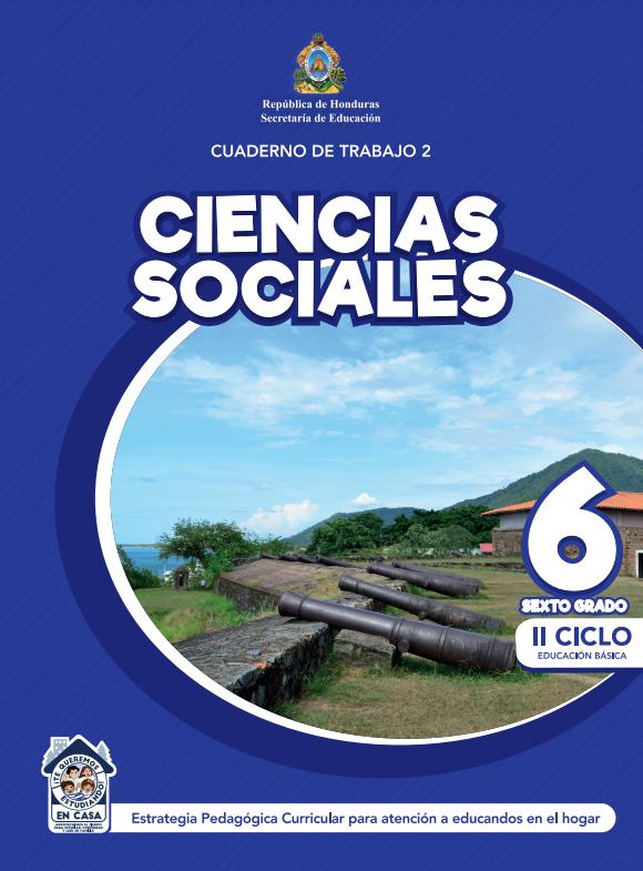 Cuaderno de Trabajo 2 de Ciencias Sociales 6 Sexto Grado Honduras 2021