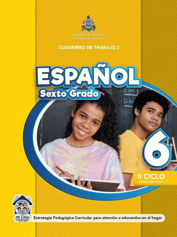 Cuaderno de Trabajo 2 de Español 6 Sexto Grado Honduras 2021