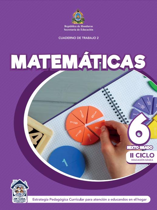 Cuaderno de Trabajo 2 de Matematicas 6 Sexto Grado Honduras 2021