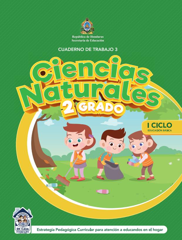 Cuaderno de Trabajo 3 Ciencias Naturales 2 Segundo Grado Honduras