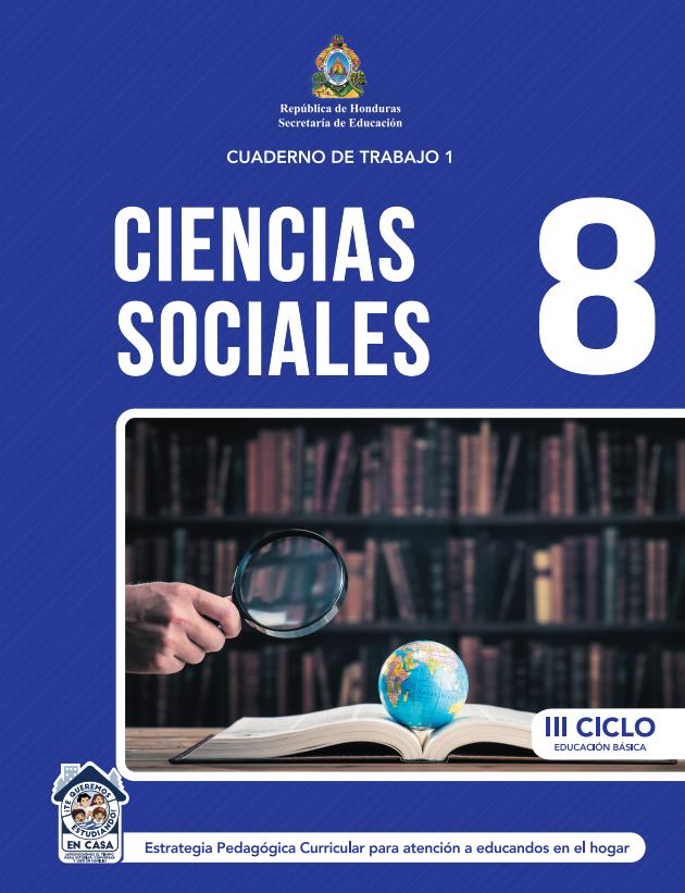 Cuaderno de Trabajo de Ciencias Sociales 8 Octavo Grado Honduras 2021