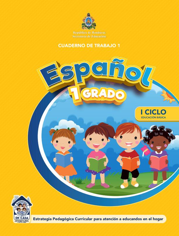 Cuaderno de Trabajo de Español Primer 1 Grado Honduras