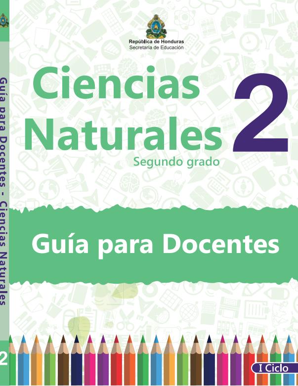 Guia del Docente Ciencias Naturales 2 Grado Honduras