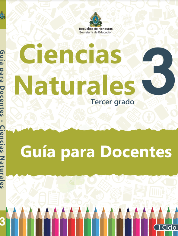Guia del Docente Ciencias Naturales 3 Grado Honduras