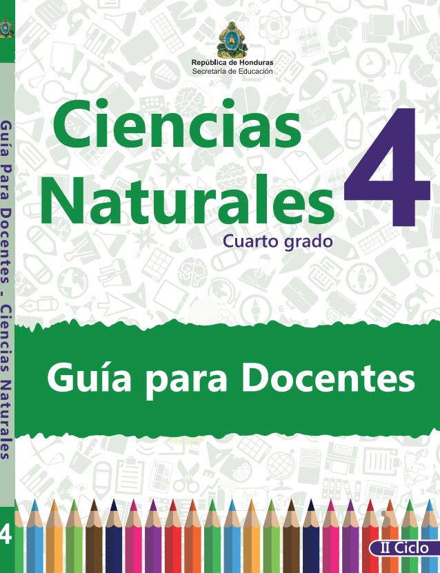 Guia del Docente Ciencias Naturales 4 Grado Honduras