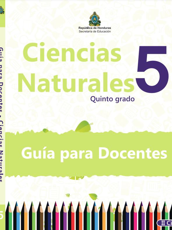 Guia del Docente Ciencias Naturales 5 Grado Honduras