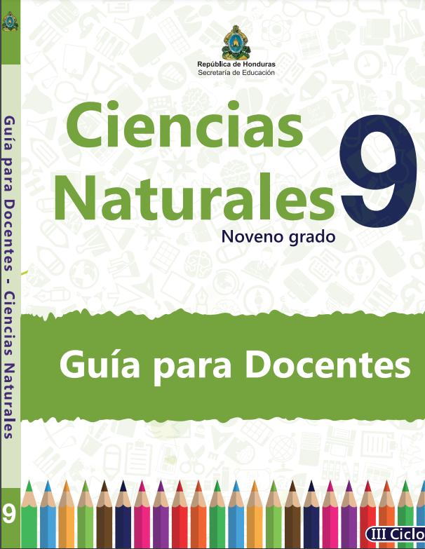 Guia del Docente Ciencias Naturales 9 Grado Honduras