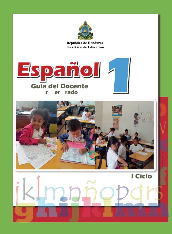 Guia del Docente Español 1 Primer Grado Honduras