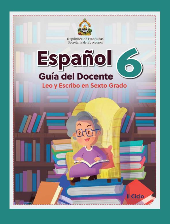 Guia del Docente Español 6 Grado Honduras