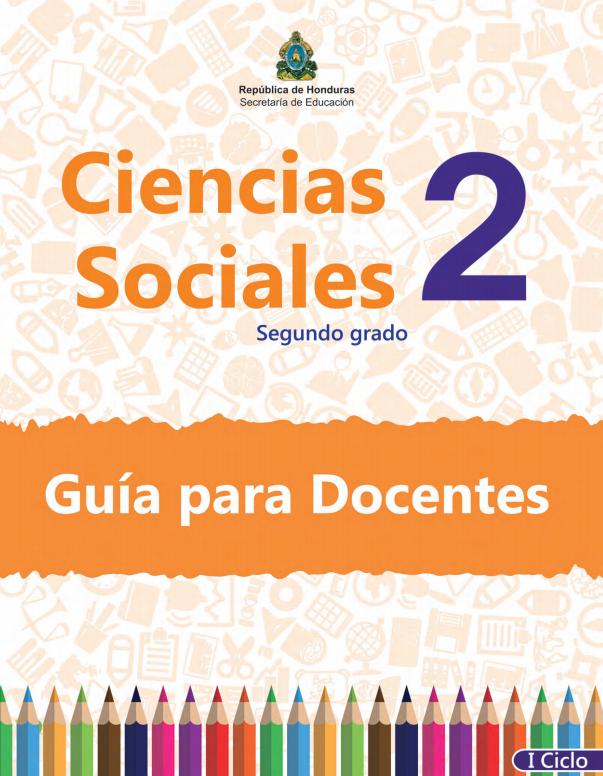 Guia del Docente Maestro Ciencias Sociales 2 Grado Honduras