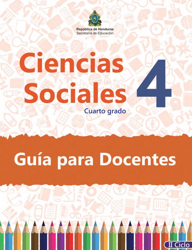 Guia del Docente Maestro Ciencias Sociales 4 Grado Honduras