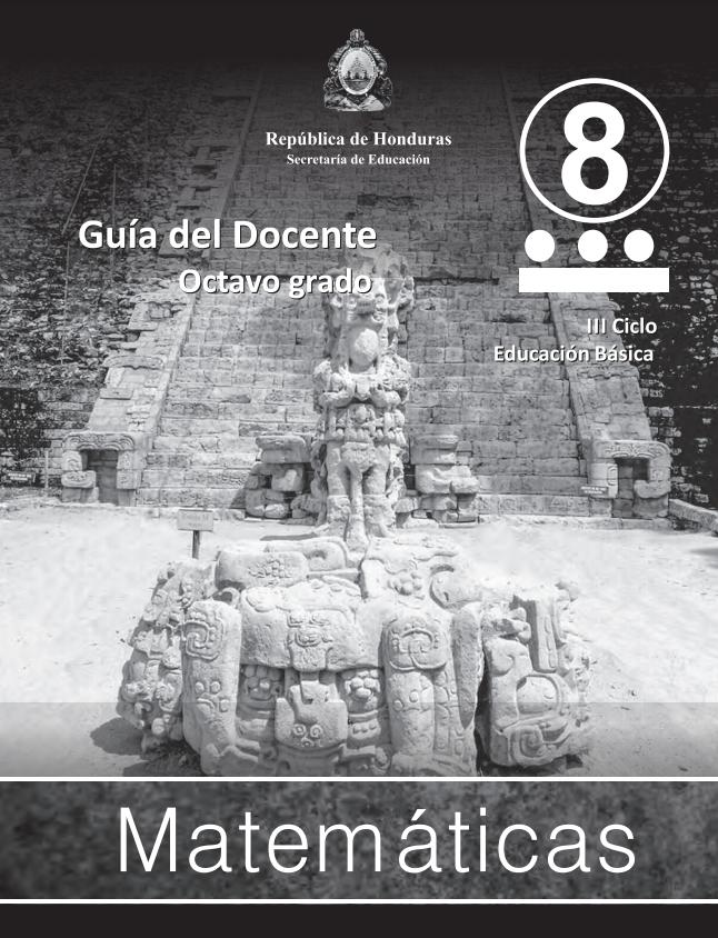 Guia del Docente Matematicas 8 Grado Honduras