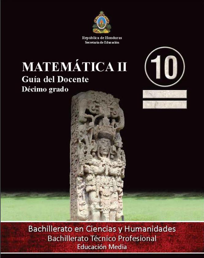 Guia del Docente Matematicas II 10 Grado Honduras