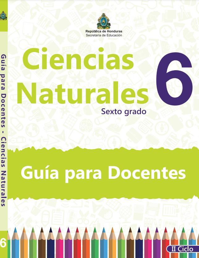 Guia del Maestro Ciencias Naturales 6 Grado Honduras
