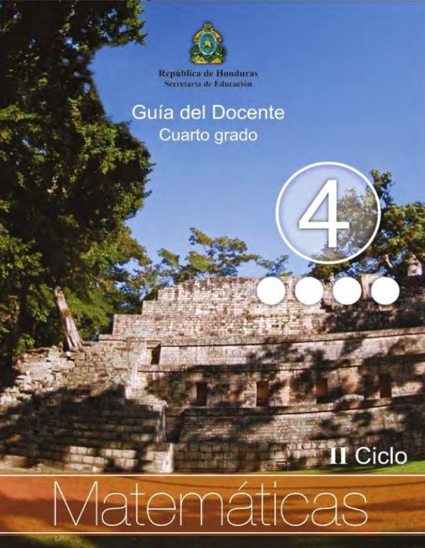 Guia del Maestro Matematicas 4 Cuarto Grado Honduras