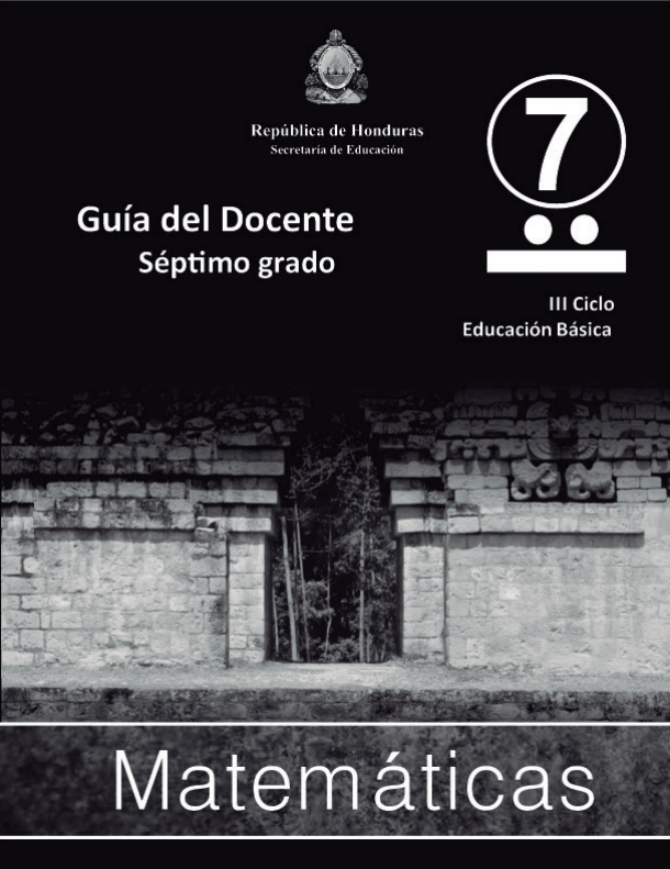 Guia del Maestro Matematicas 7 Grado Honduras