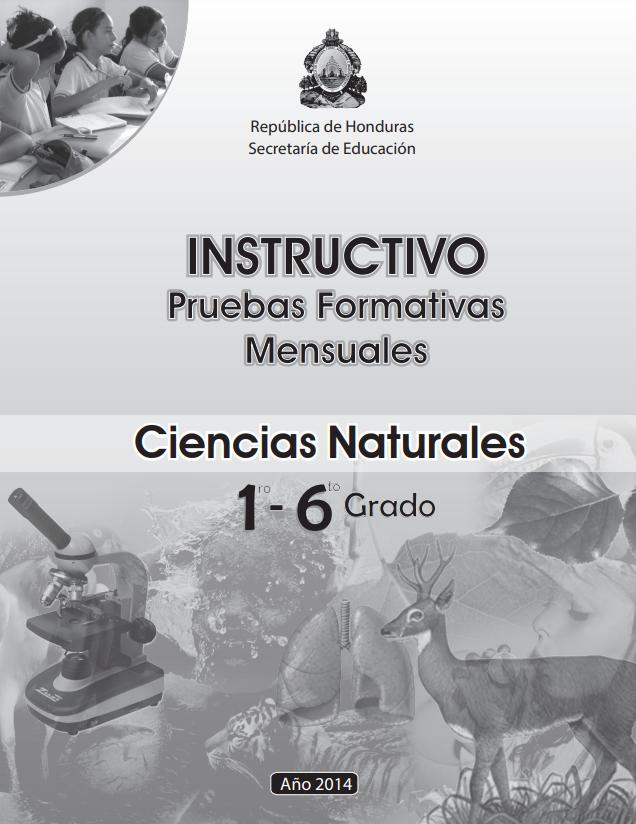Instructivos Pruebas Formaticas Mensuales Ciencias Naturales  Honduras 2021 1 a 6 grado