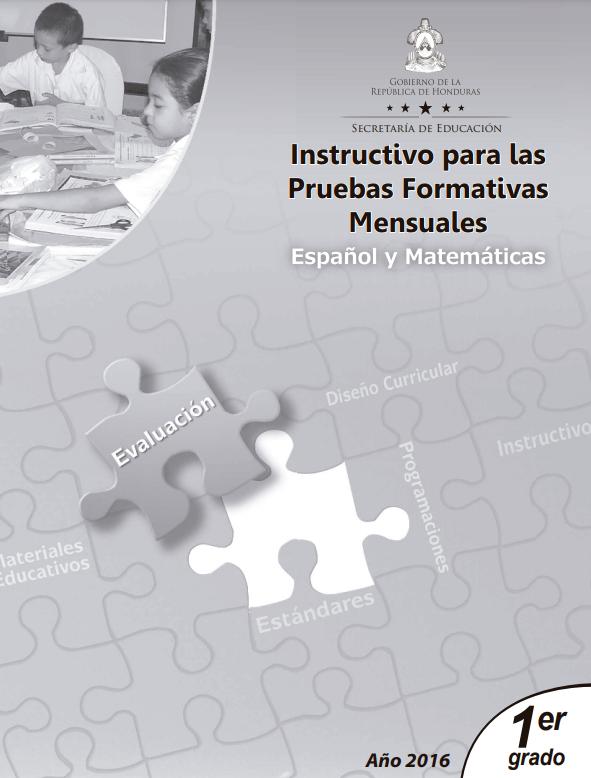 Instructivos Pruebas Formaticas Mensuales Español y Matematicas 1 grado