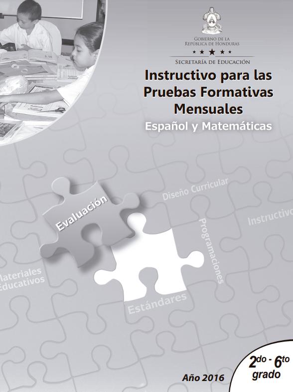 Instructivos Pruebas Formaticas Mensuales Español y Matematicas 2 a 6 grado