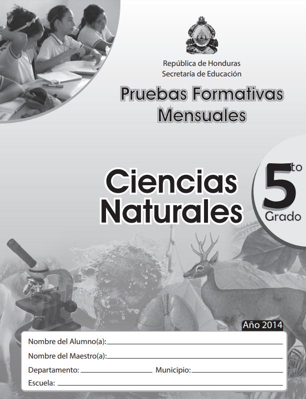 Pruebas Formativas Mensuales de Ciencias Naturales 5 Quinto Grado Honduras 2021