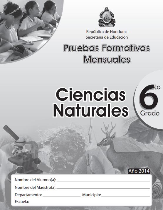 Pruebas Formativas Mensuales de Ciencias Naturales 6 Sexto Grado Honduras 2021