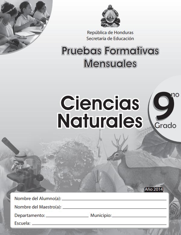 Pruebas Formativas Mensuales de Ciencias Naturales Noveno 9 Grado Honduras