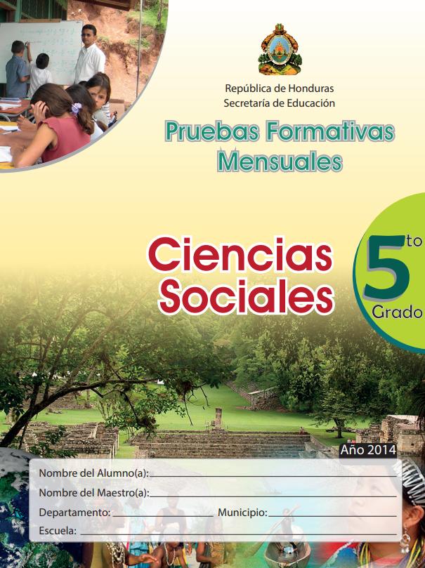 Pruebas Formativas Mensuales de Ciencias Sociales 5 Quinto Grado Honduras 2021