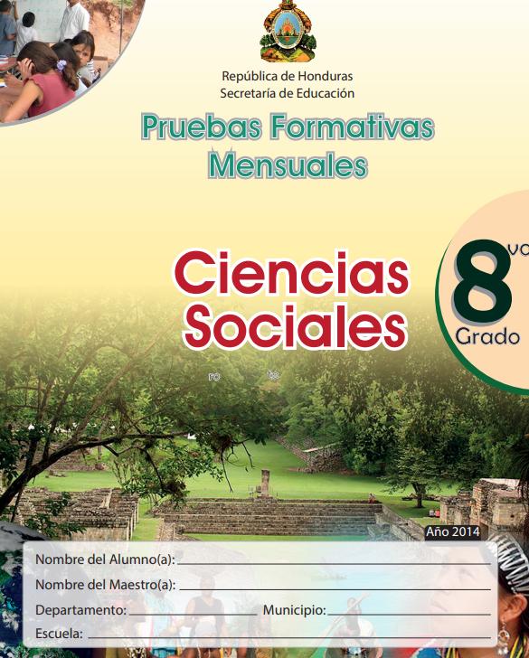 Pruebas Formativas Mensuales de Ciencias Sociales Octavo 8 Grado Honduras